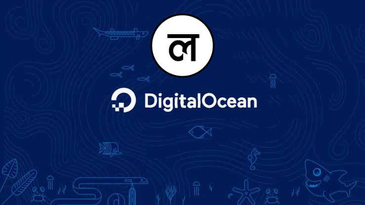 We're shifted to the Digital ocean